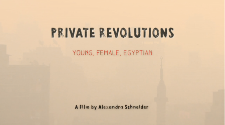 Private Revolutions, which premiered this week at the Sarajevo Film Festival (Mersiha Gadzo) - See more at: http://www.middleeasteye.net/culture/film-review-private-revolutions-young-female-egyptian-mersiha-gadzo-1708778008#sthash.DKfWctN8.dpuf